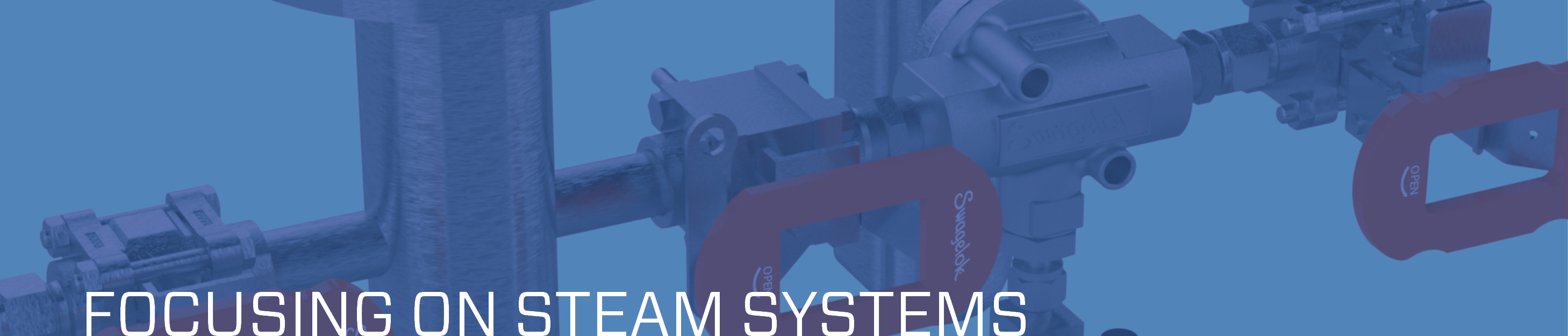 Focusing on Steam Systems
